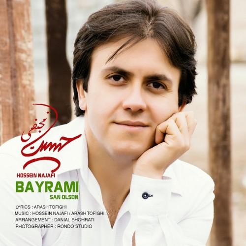 دانلود آهنگ جدید حسین نجفی به نام بایرامی سن اولس