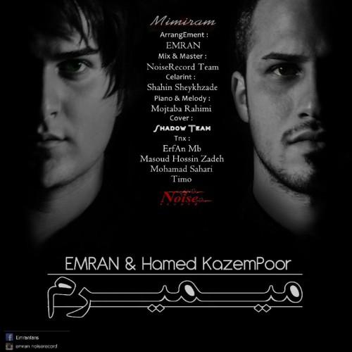 دانلود آهنگ جدید عمران بهمراهی حامد کاظم پور به نام میمیرم