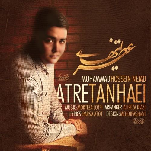 دانلود آهنگ جدید محمد حسین نژاد به نام عطر تنهایی
