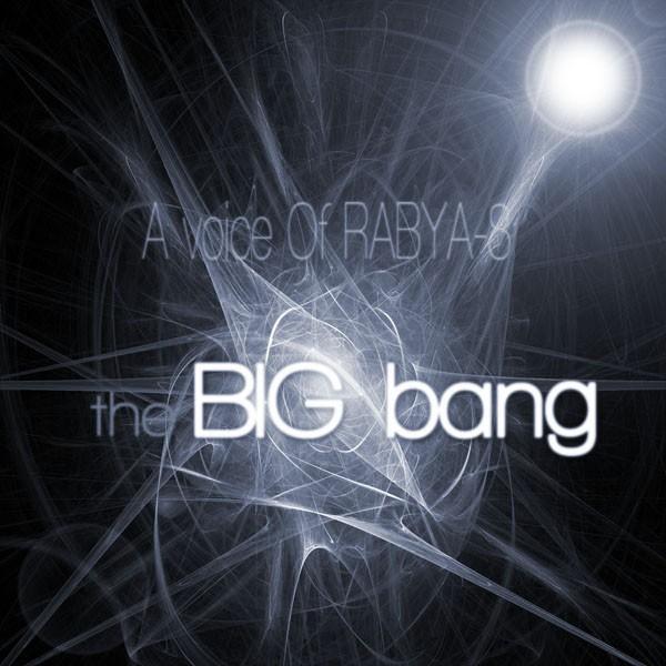 دانلود آهنگ جدید Rabya-8 به نام The Big Bang