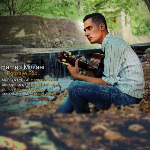دانلود آهنگ جدید حامد میرزایی به نام روزای بد