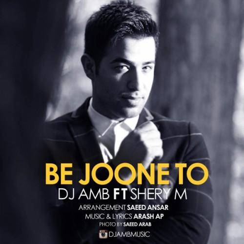 دانلود آهنگ جدید DJ AMB به نام به جون تو
