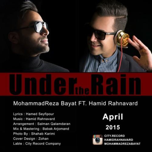 دانلود آهنگ جدید محمدرضا بیات و حمید رهنورد به نام به نام زیر بارون