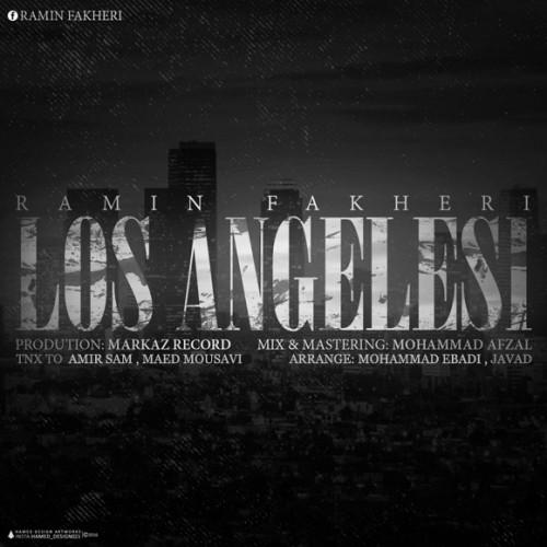دانلود آلبوم جدید رامین فاخری به نام لس آنجلسی