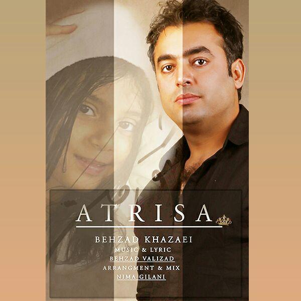 دانلود آهنگ جدید بهزاد خزایی به نام آتریسا