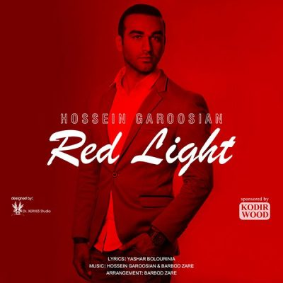 دانلود آهنگ جدید حسین گروسیان به نام چراغ قرمز
