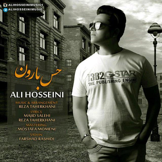 دانلود آهنگ جدید علی حسینی بنام حس بارون