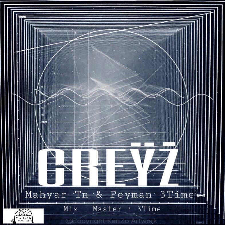 دانلود آهنگ جدید مهيار Tn و پيمان 3Time بنام كِرِيز