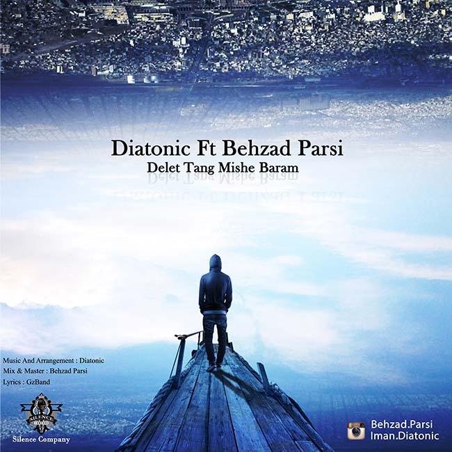 دانلود آهنگ جدید دیاتونیک و بهزاد پارسی بنام دلت تنگ میشه برام