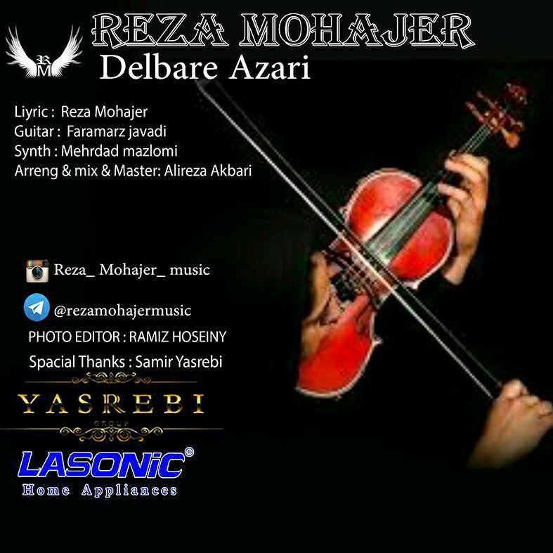 دانلود آهنگ جدید رضا مهاجر بنام دلبر آذری