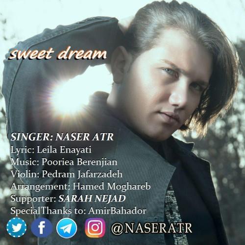 دانلود آهنگ جدید ناصر عطر بنام رویای شیرین