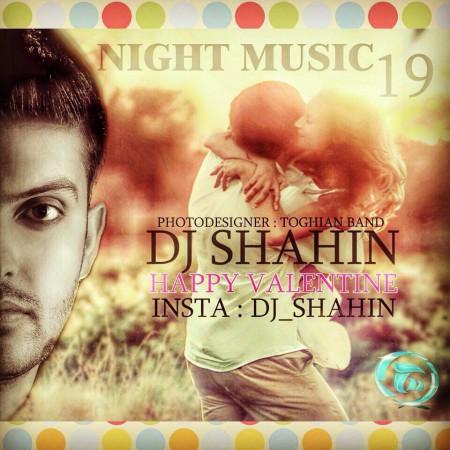 دانلود میکس جدید دی جی شاهین بنام Night Music 19
