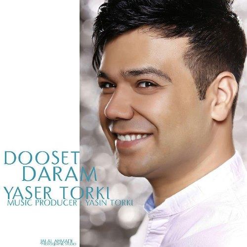 دانلود آهنگ جدید یاسر ترکی بنام دوست دارم