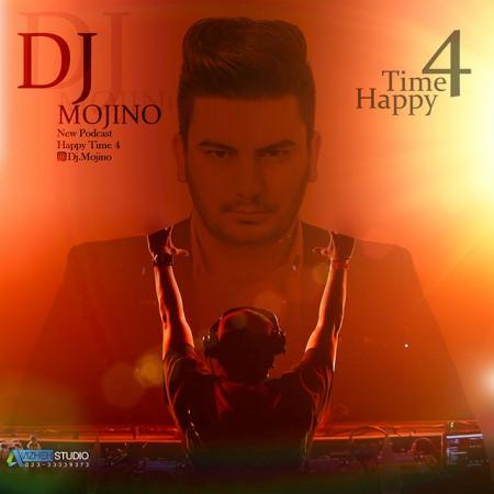 پادکست جدید جدید Dj Mojino به نام Happy Time 4