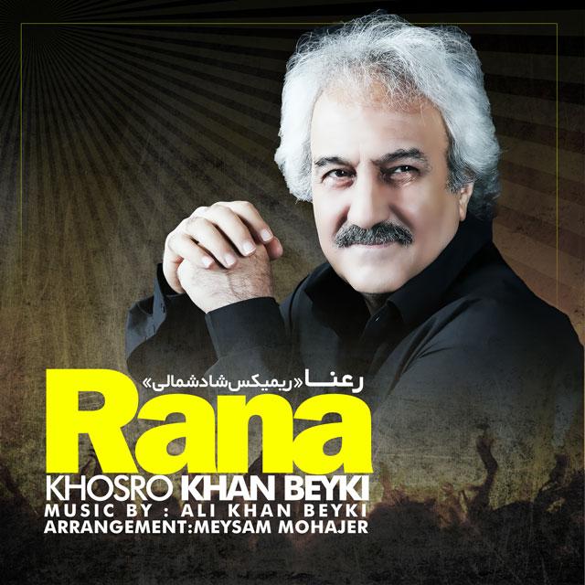 دانلود آهنگ جدید خسرو خان بیکی به نام رعنا