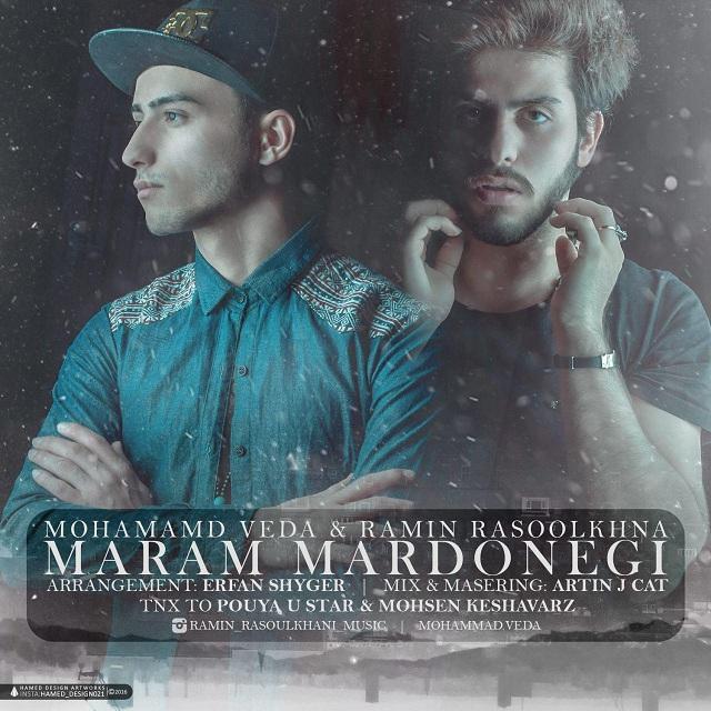 دانلود آهنگ جدید محمد وداع و رامین رسول خانی به نام مرام مردونگی