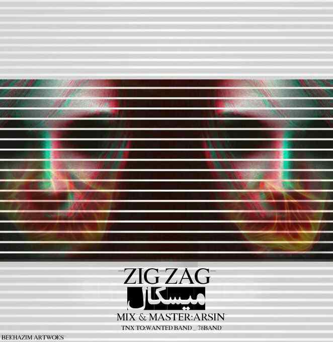 دانلود آهنگ جدید زیگ زاگ بنام میسکال