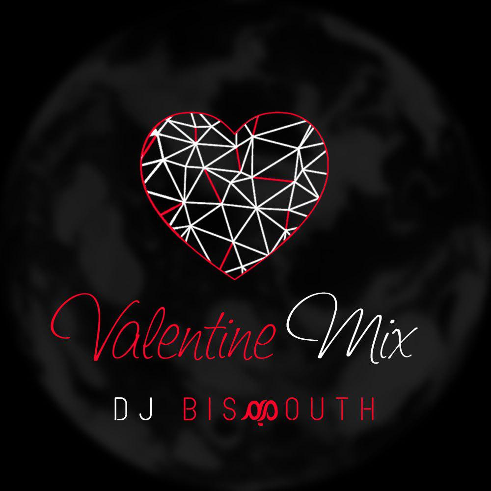 دانلود میکس جدید ولنتاین از DJ BISMOUTH