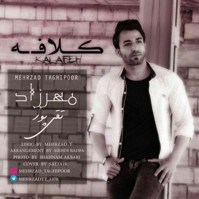 دانلود آهنگ جدید مهرزاد تقی پور بنام کلافه