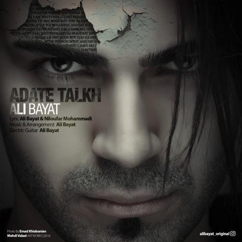 دانلود آهنگ جدید علی بیات بنام عادت تلخ