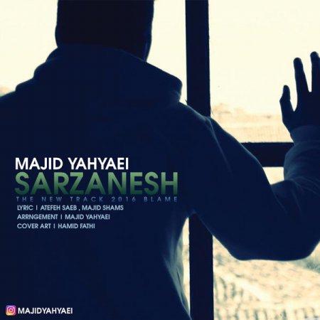 دانلود آهنگ جدید مجید یحیایی بنام سرزنش