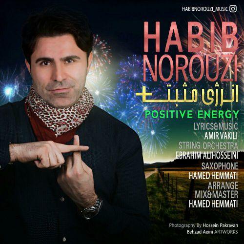 دانلود آهنگ جدید حبیب نوروزی بنام انرژی مثبت