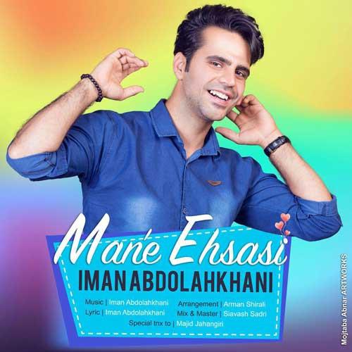 دانلود آهنگ جدید ایمان عبدالله خانی به نام من احساسی
