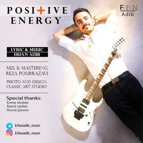 دانلود آهنگ جدید عرفان ادیب بنام انرژی مثبت