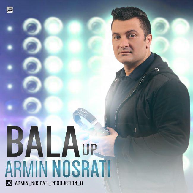 دانلود آهنگ جدید آرمین نصرتی به نام Bala Up