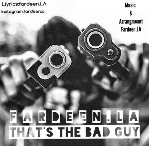 دانلود آهنگ جدید Fardeen.LA بنام Thats The Bad Guy