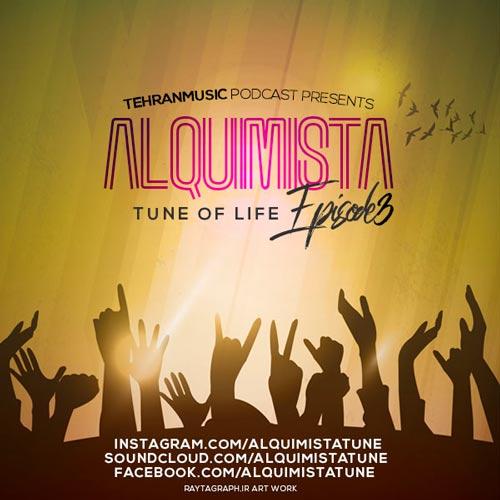 دانلود قسمت سوم میکس جدید Alquimista بنام Tune Of Life