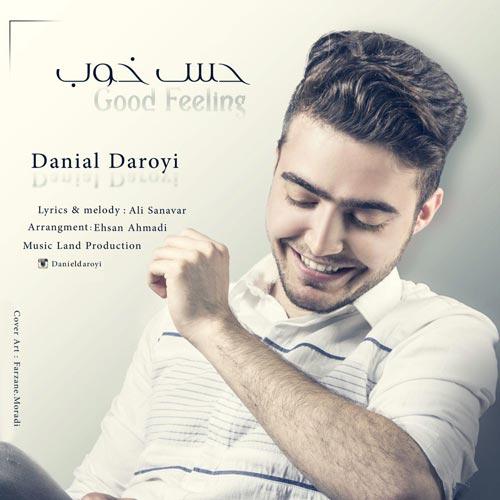 دانلود آهنگ جدید دانیال دارویی بنام حس خوب