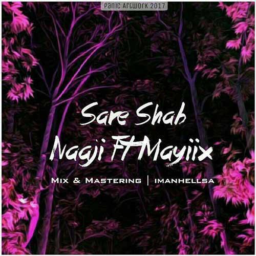 دانلود آهنگ جدید Naji Ft Mayiix بنام سر شب