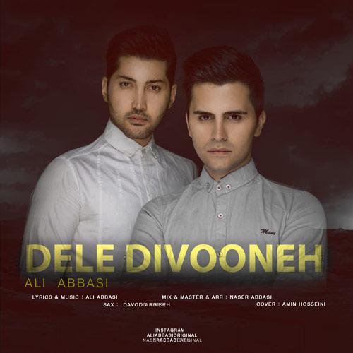 دانلود آهنگ جدید علی عباسی بنام دل دیوونه