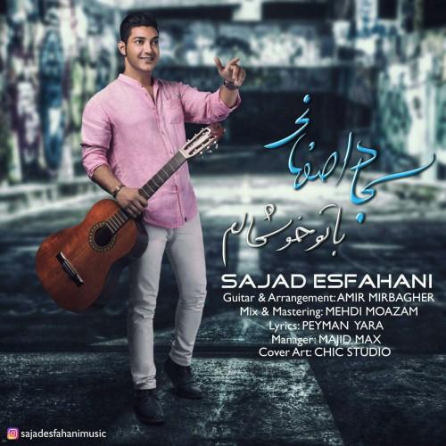 دانلود آهنگ جدید سجاد اصفهانی بنام با تو خوشحالم