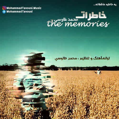 دانلود آهنگ جدید محمد طاوسی بنام خاطرات