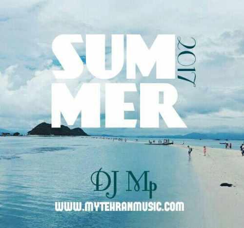 متن ترانه Dj Mp Summer Mix Dj Mp