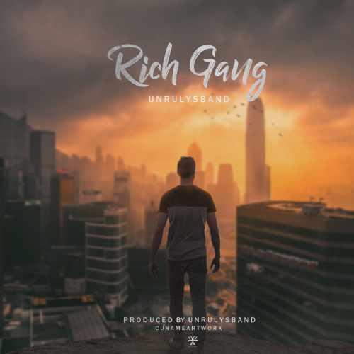 دانلود آهنگ جدید Unrulys Band بنام Rich Gang