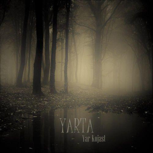 دانلود آهنگ جدید YARTA بنام یار کجاست