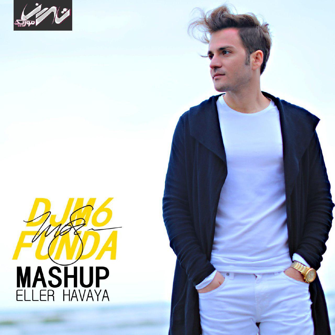 دانلود میکس جدید DJM6 & Funda بنام Eller Havaya