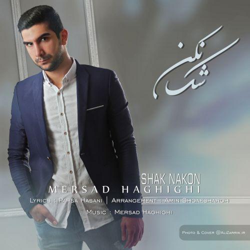 Mersad Haghighi&nbspShak Nakon