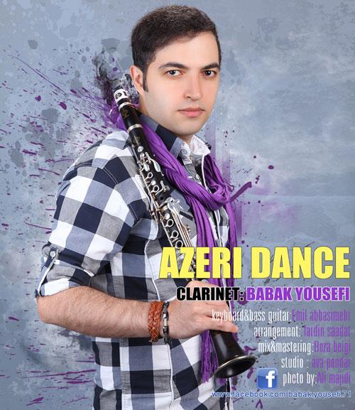 دانلود آهنگ آذری جدید بابک یوسفی Azeri Dance