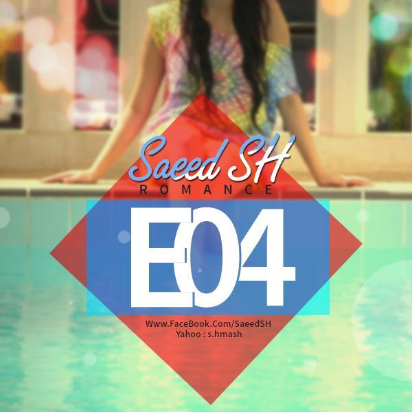 Saeed%20SH%20-%20Romance%20(Episode4)%20%5b%20TehranMusic