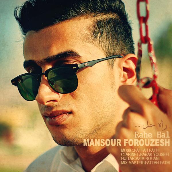 Mansour%20Forouzesh%20-%20Rahe%20Hal